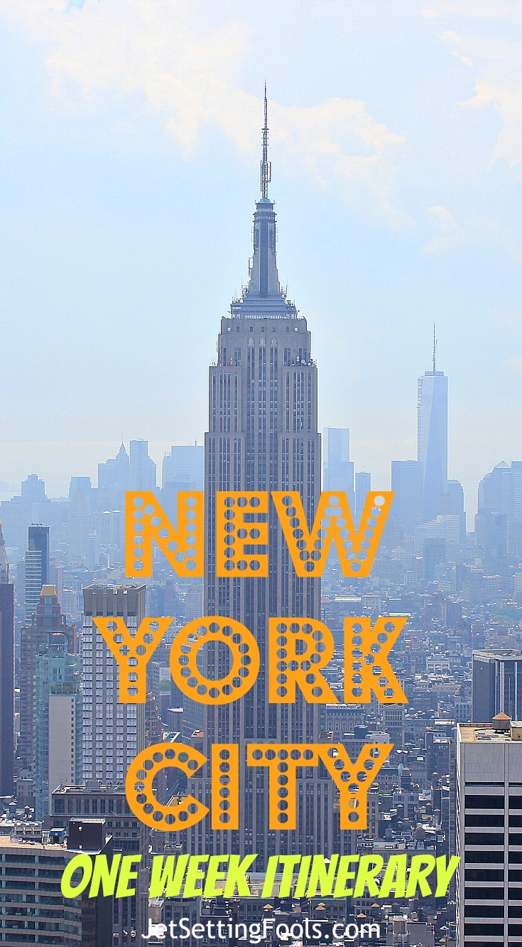 New York City One-Week Itinerary NYC JetSetting Fools