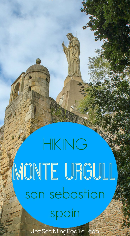 Hiking Monte Urgull, San Sebastian by JetSettingFools.com