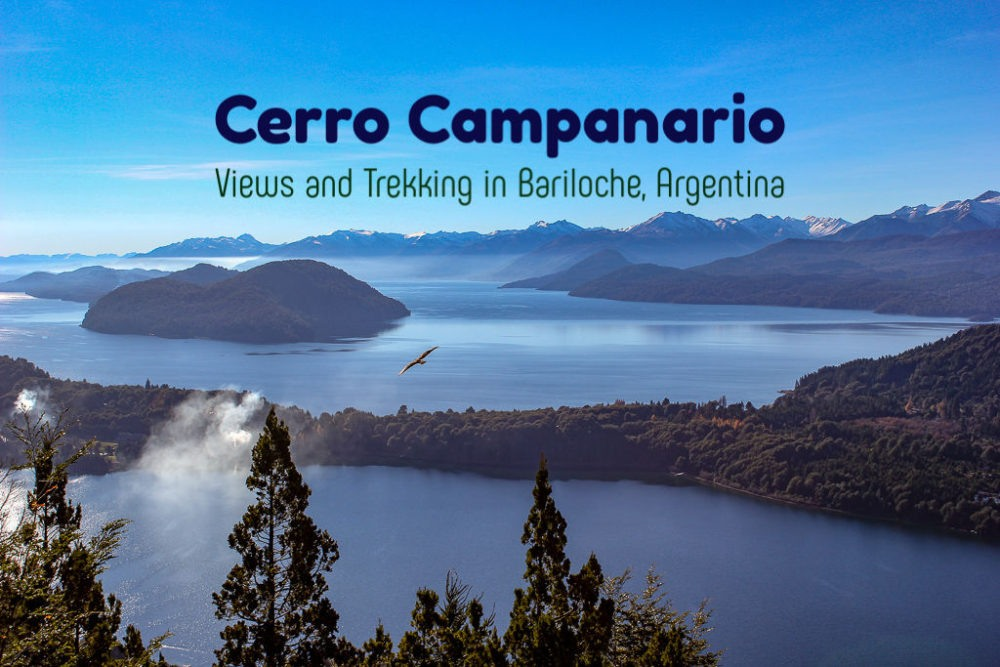 Cerro Campanario Views and Trekking Bariloche, Argentina by JetSettingFools.com