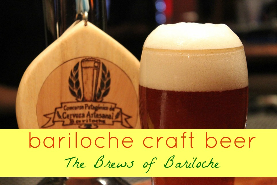 Bariloche Craft Beer The Brews of Bariloche by JetSettingFools.com