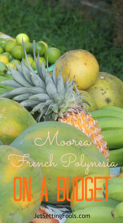 Moorea French Polynesia on a Budget JetSettingFools.com