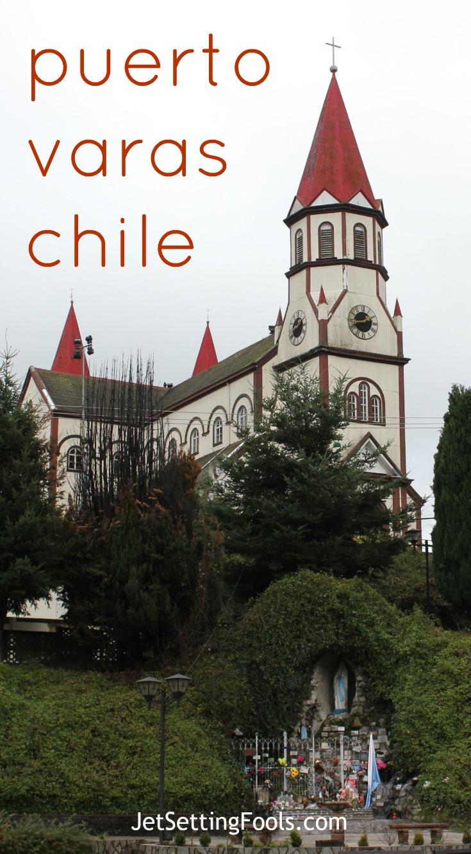 Puerto Varas Chile JetSettingFools.com