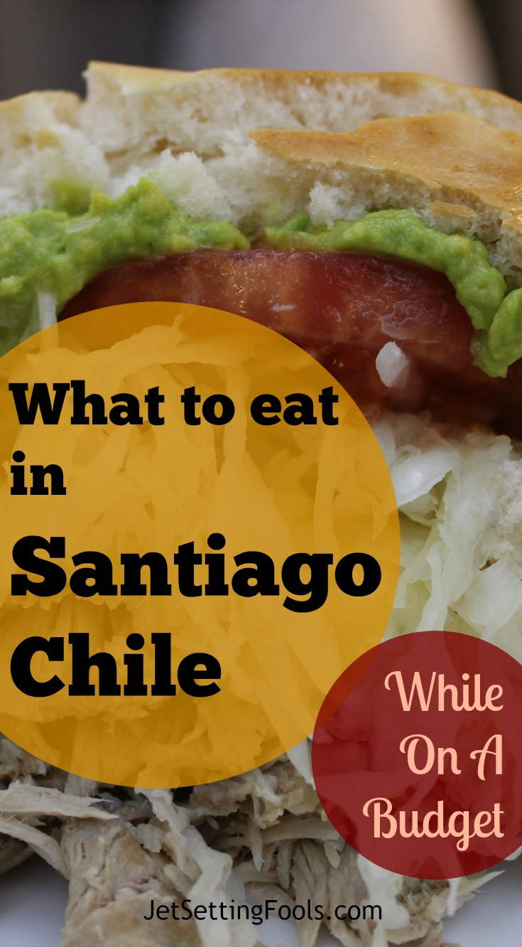What to Eat in Santiago Chile While on a budget JetSetting Fools