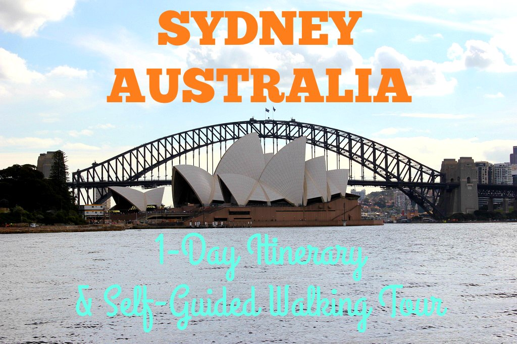 One-Day Itinerary for Sydney Australia A Self Guided Walking Tour JetSettingFools.com