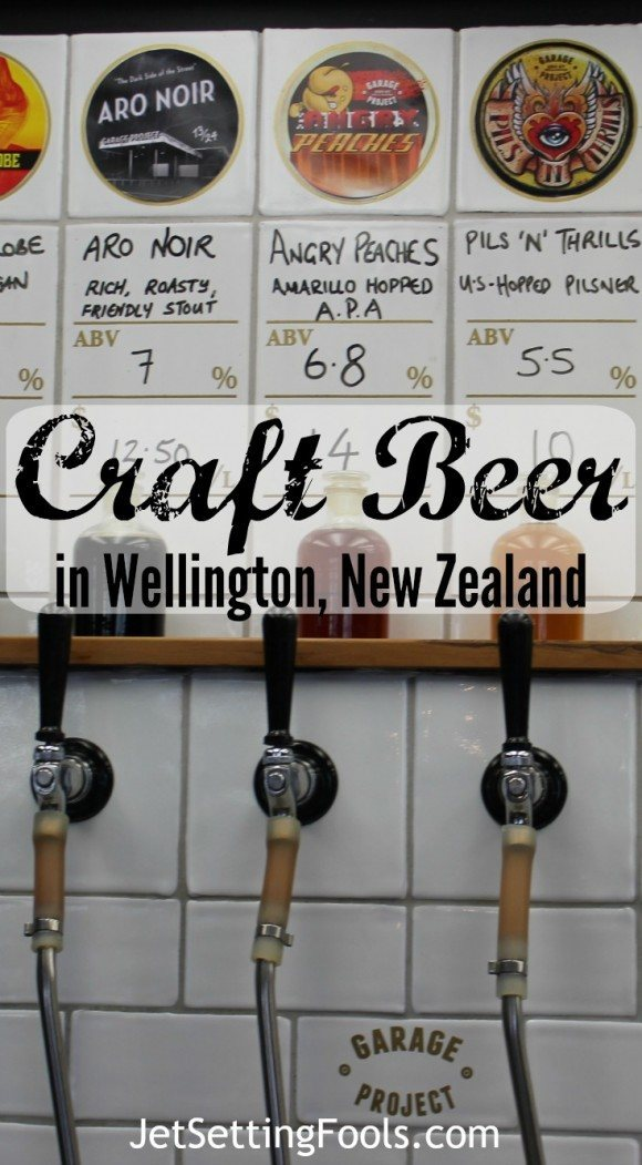 Craft Beer in Wellington, New Zealand JetSetting Fools