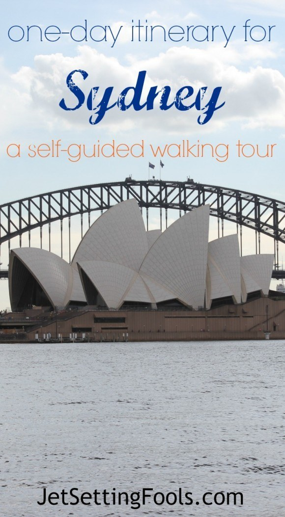 One day itinerary for Sydney: A self-guided walking tour JetSetting Fools