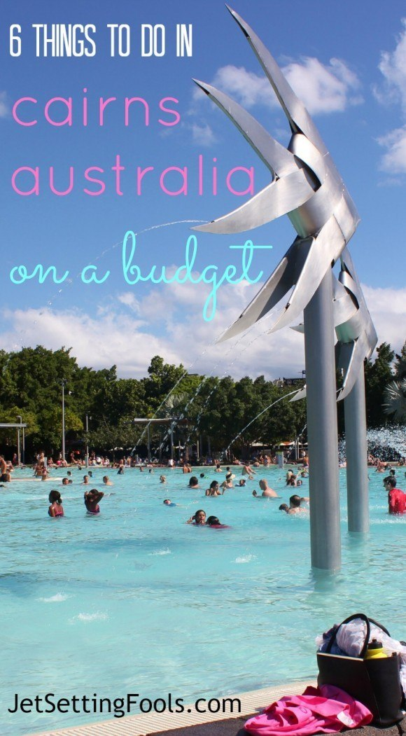 6 things to do in Cairns, Australia on a budget JetSetting Fools