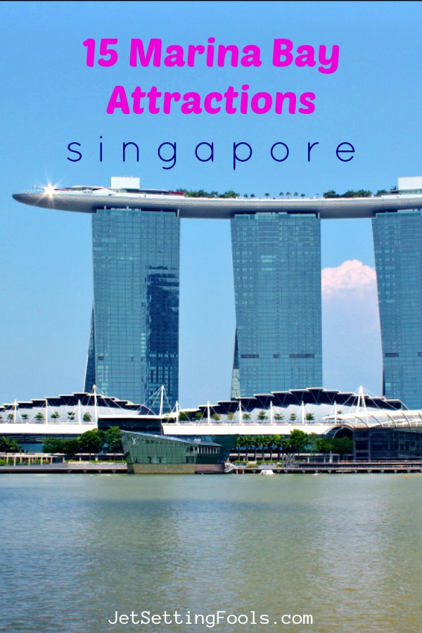15 Marina Bay Attractions Singapore by JetSettingFools.com