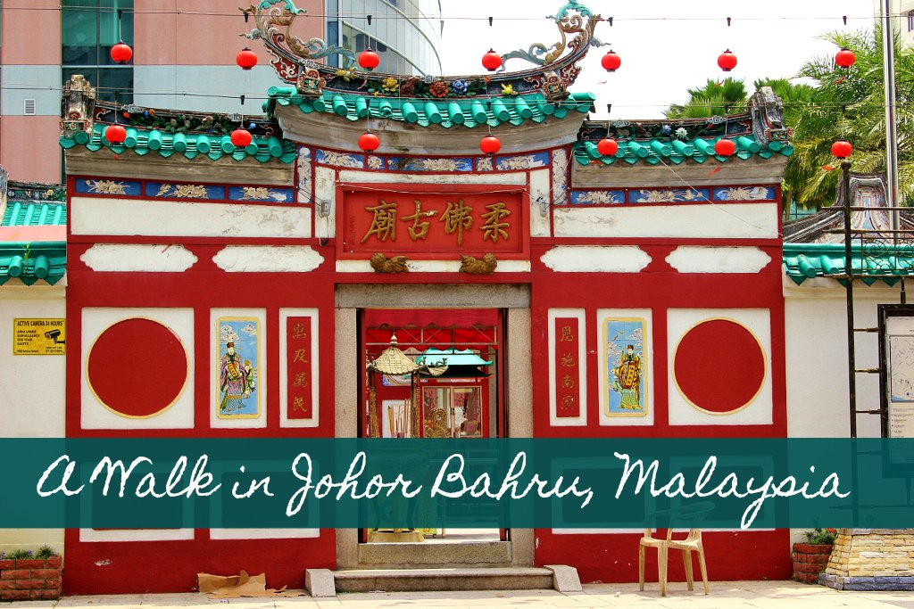 A Walk in Johor Bahru, Malaysia by JetSettingFools.com