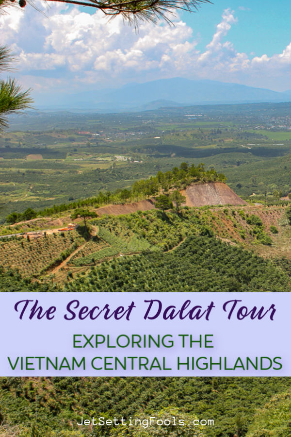 Dalat Tour of Vietnam Central Highlands by JetSettingFools.com