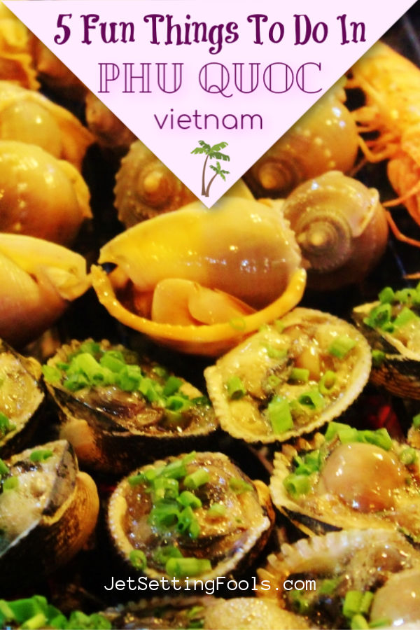 Fun things to do in Phu Quoc Vietnam by JetSettingFools.com