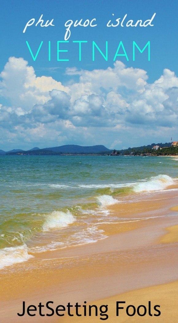 Phu Quoc Island, Vietnam JetSetting Fools