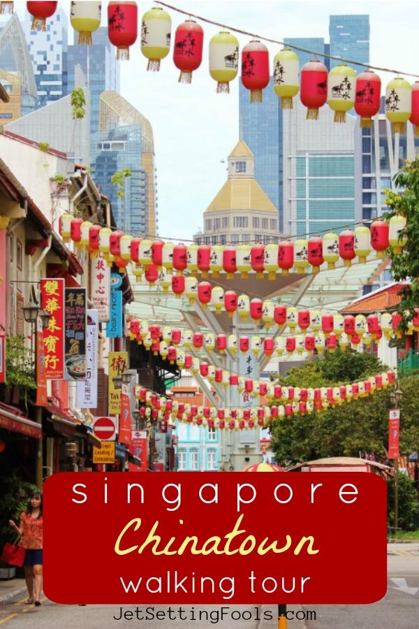 Singapore Chinatown Walking Tour by JetSettingFools.com