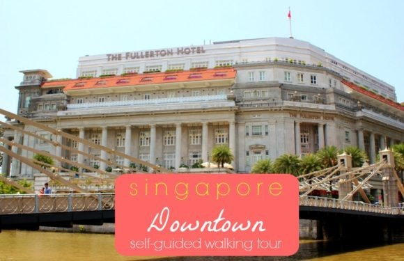 Singapore Downtown Self-Guided Walking Tour