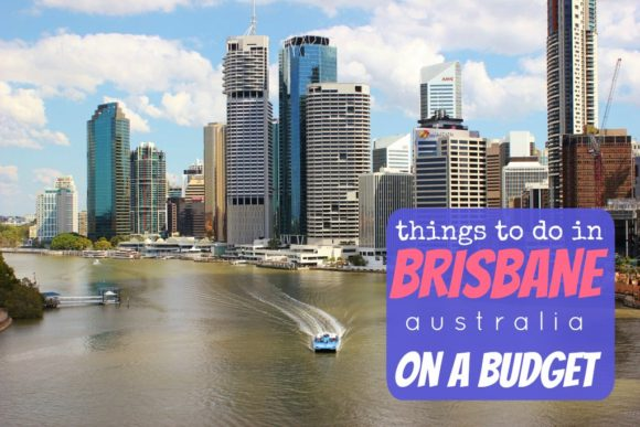 Things to do in Brisbane Australia on a Budget