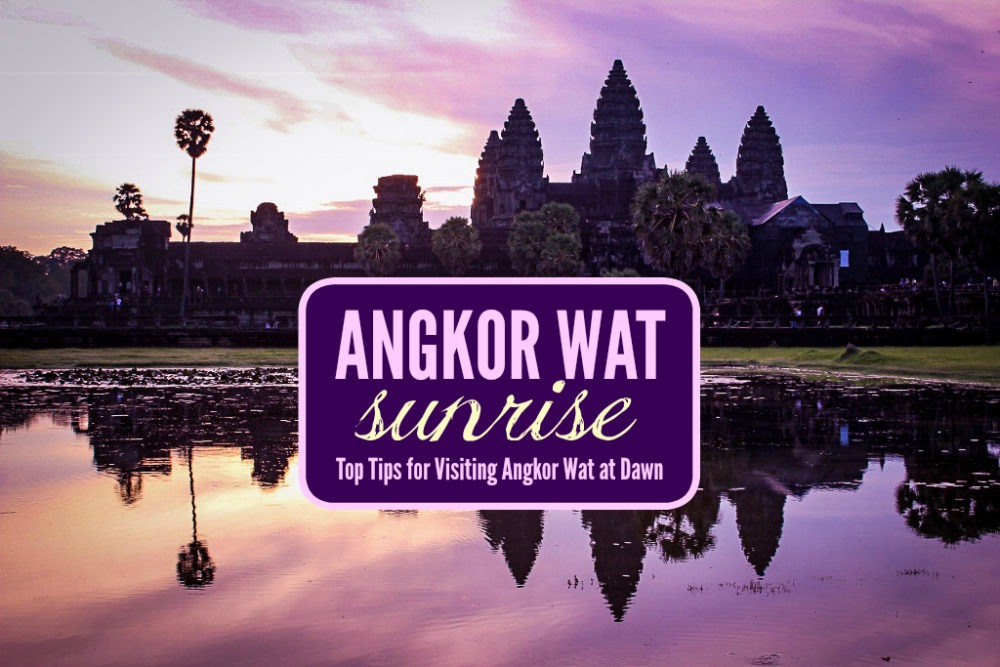 Angkor Wat sunrise Top Tips for Visiting Angkow Wat at Dawn by JetSettingFools.com