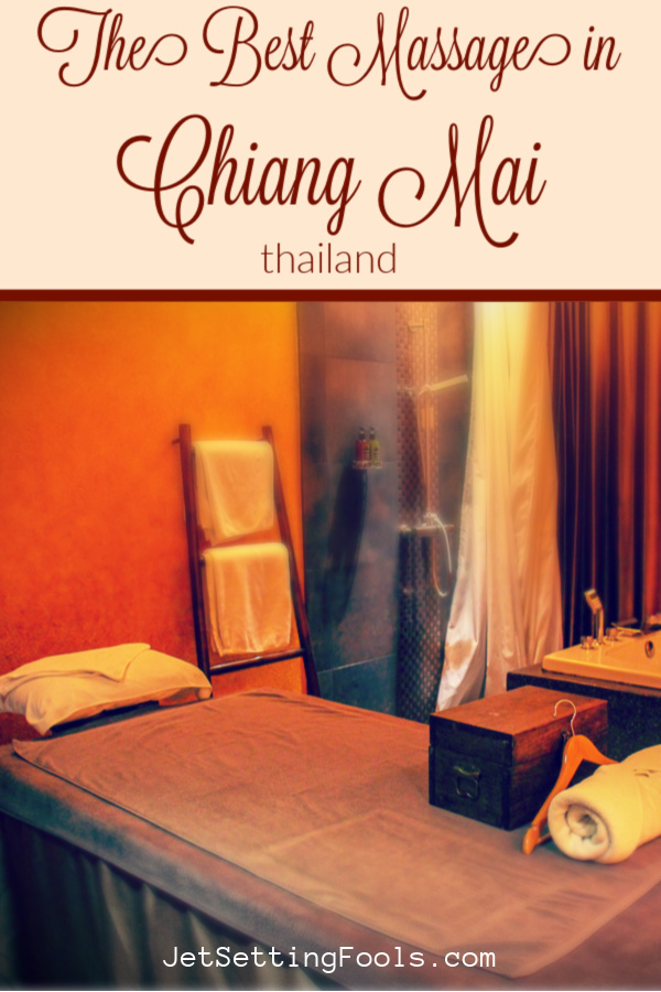 Best Massage In Chiang Mai, Thailand by JetSettingFools.com