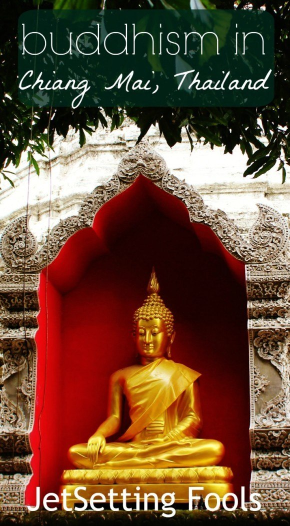 Signs Of Buddhism In Chiang Mai Thailand Jetsetting Fools