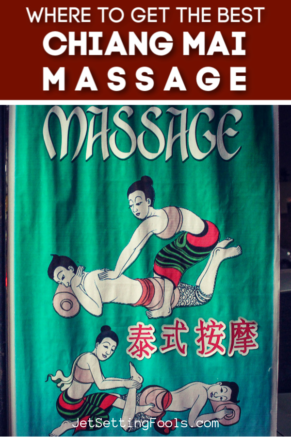 The Best Massage in Chiang Mai, Thailand by JetSettingFools.com