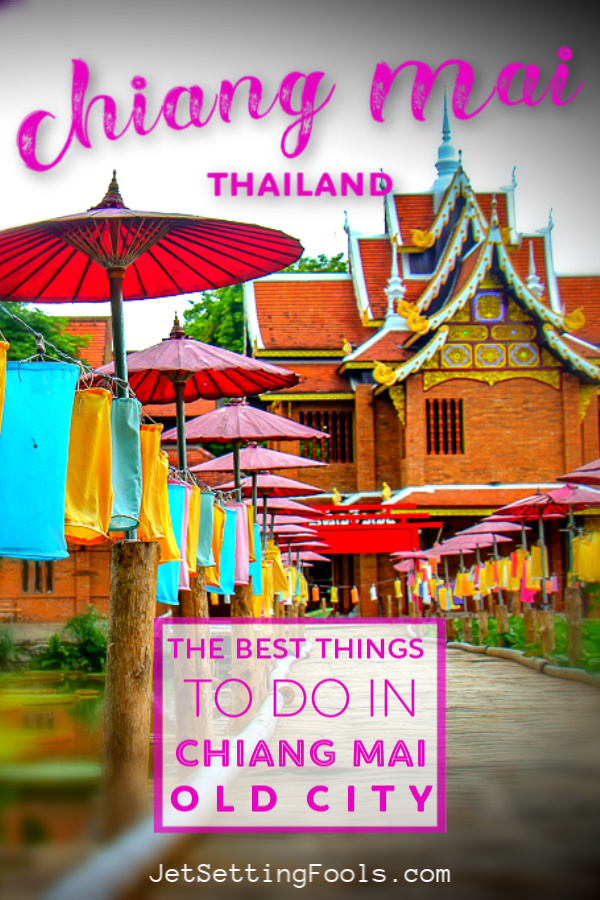 Chiang Mai Old City Things To Do by JetSettingFools.com