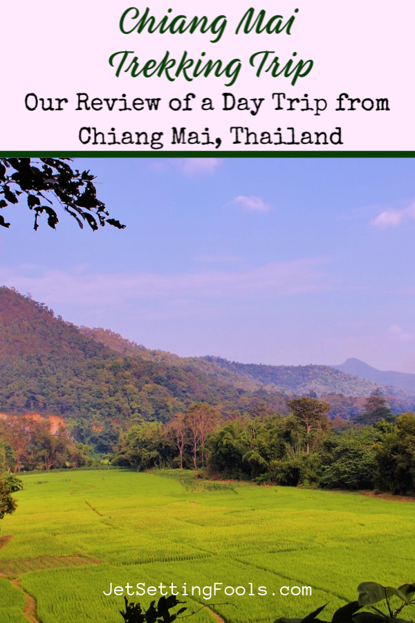 Chiang Mai Trekking Review_ A Day Trip from Chiang Mai, Thailand by JetSettingFools.com