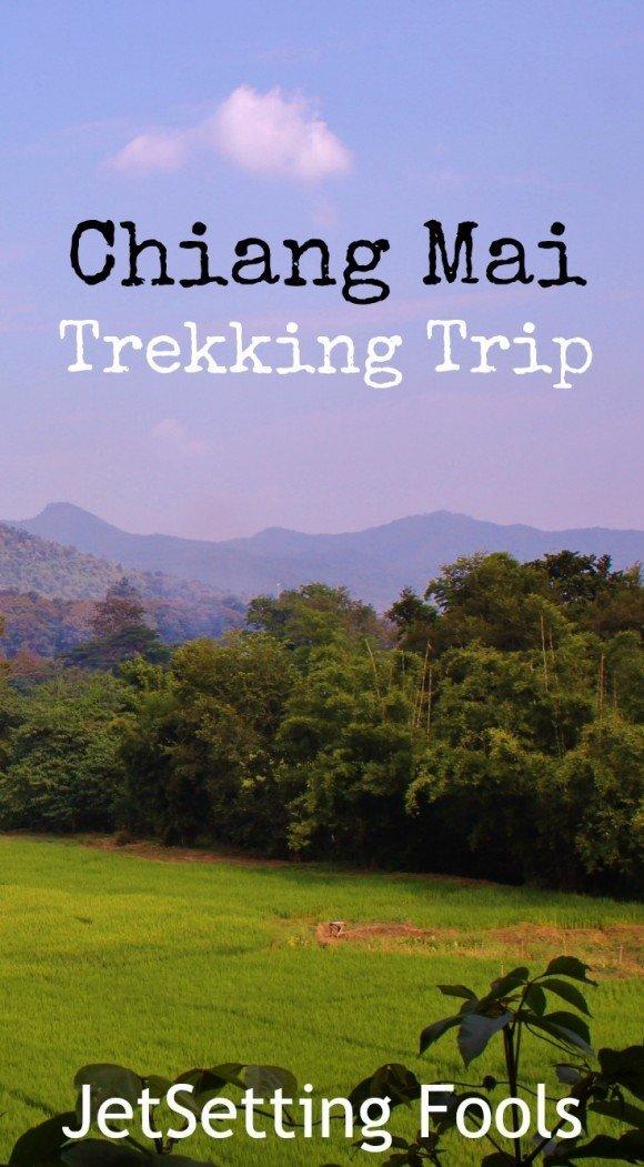 Chiang Mai Trekking Trip Thailand JetSetting Fools