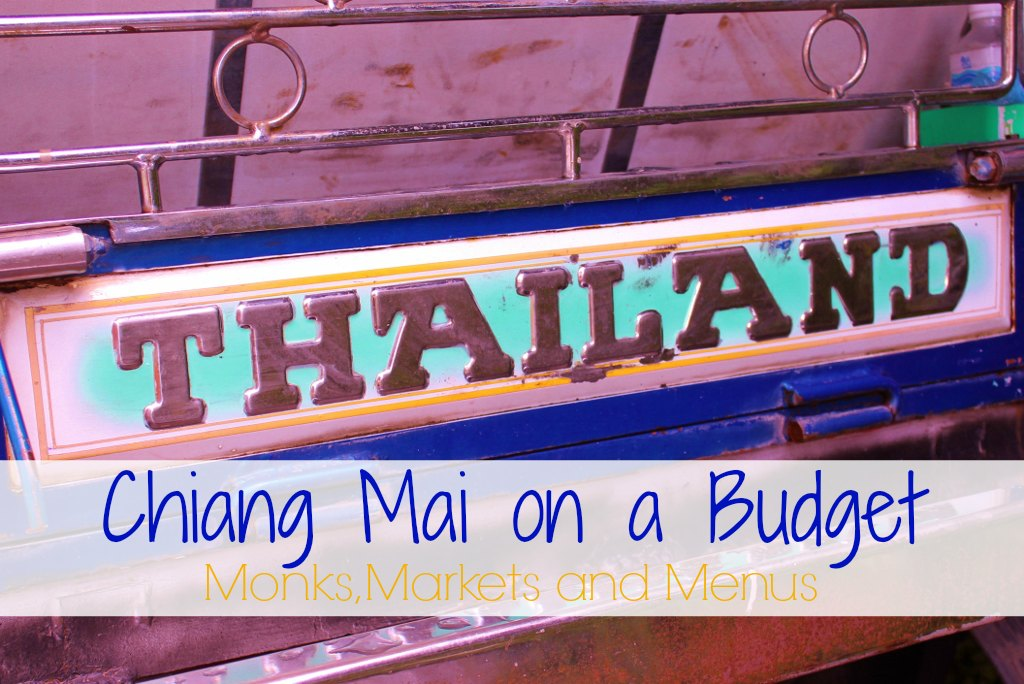 Chiang Mai on a budget Monks, Markets and Menus JetSettingFools.com