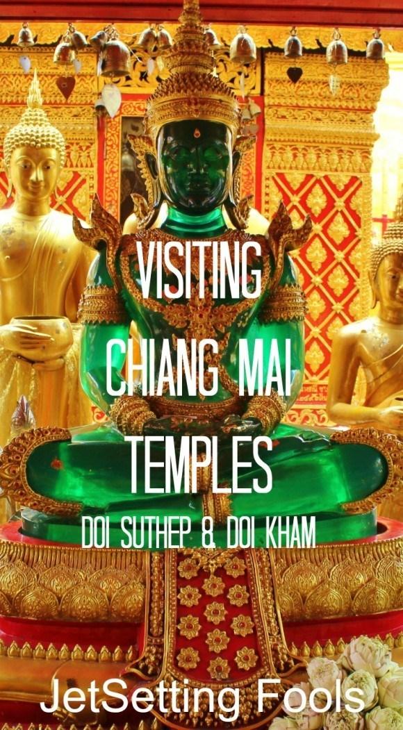 Visiting Chiang Mai Temples Doi Suthep Doi Kham Thailand JetSetting Fools