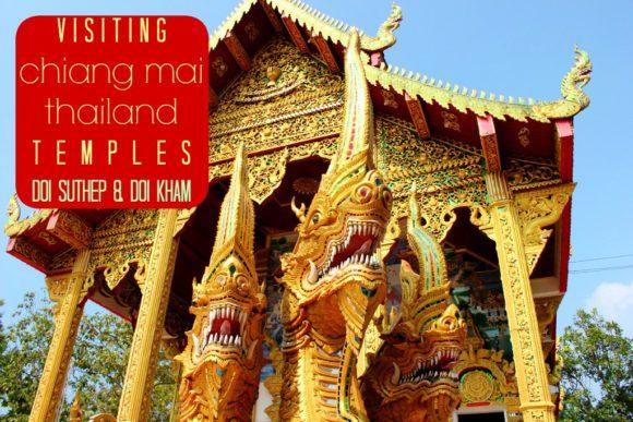 Visiting Chiang Mai Temples Doi Suthep and Doi Kham JetSettingFools.com