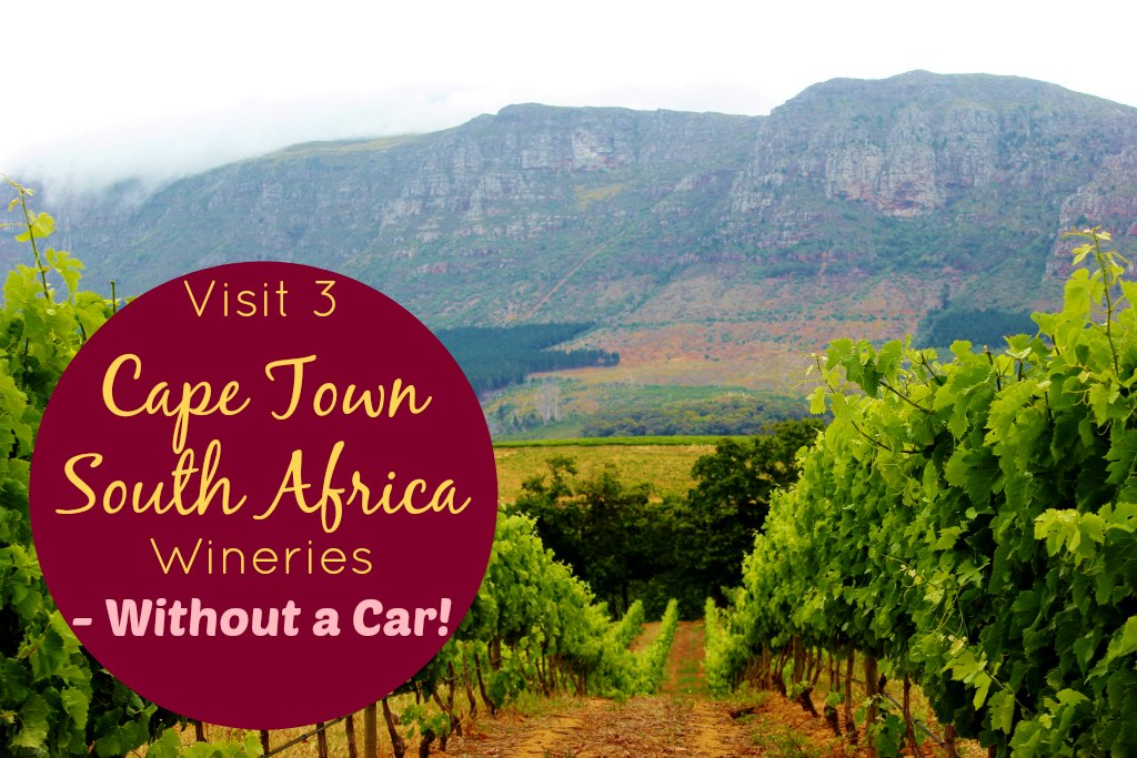 Visit 3 Cape Town Wineries Without A Car JetSettingFools.com
