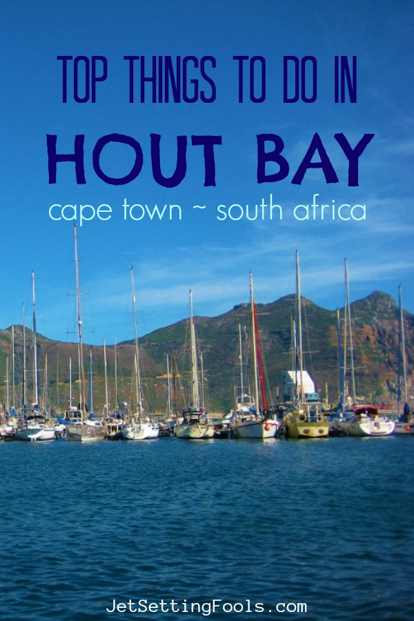Things To Do in Hout Bay Cape Town South Africa by JetSettingFools.com