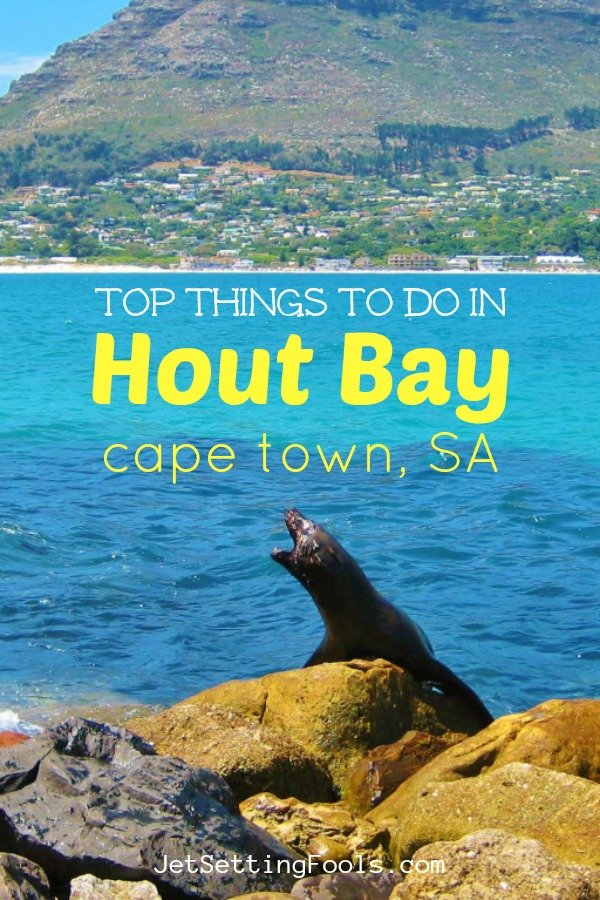 Things to do in Hout Bay Cape Town SA by JetSettingFools.com