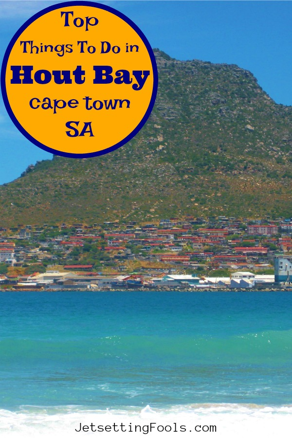 Top Things To Do in Hout Bay Cape Town SA by JetSettingFools.com