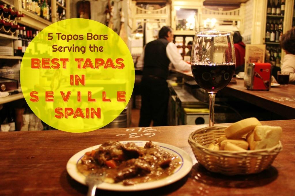 5 Tapas Bars Serving The Best Tapas In Seville Spain