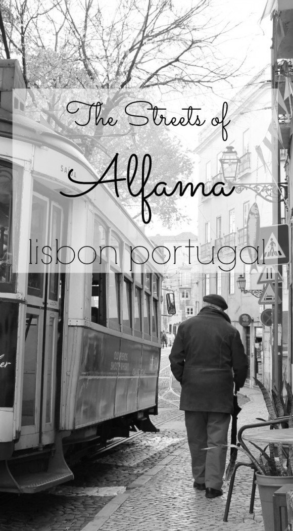 The Streets of Alfama Lisbon Portugal JetSetting Fools