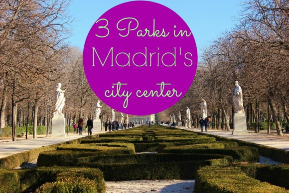 3 Parks in Madrid's City Center