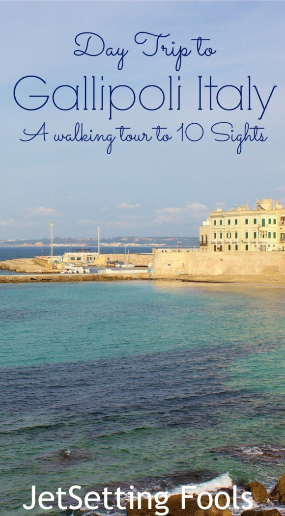 Day Trip to Gallipoli Italy A Walking Tour to 10 Sights JetSetting Fools