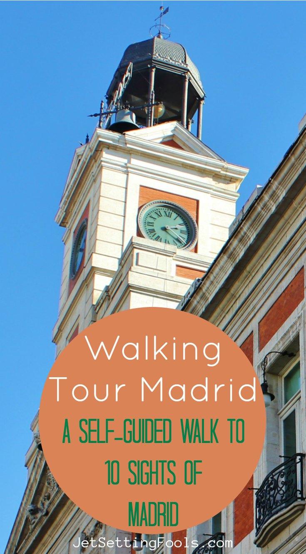 Walking Tour Madrid by JetSettingFools.com