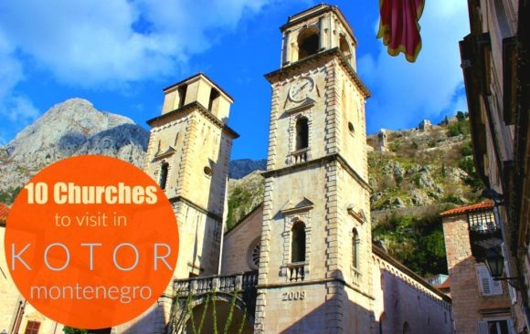 10 Churches in Kotor, Montenegro JetSettingFools.com