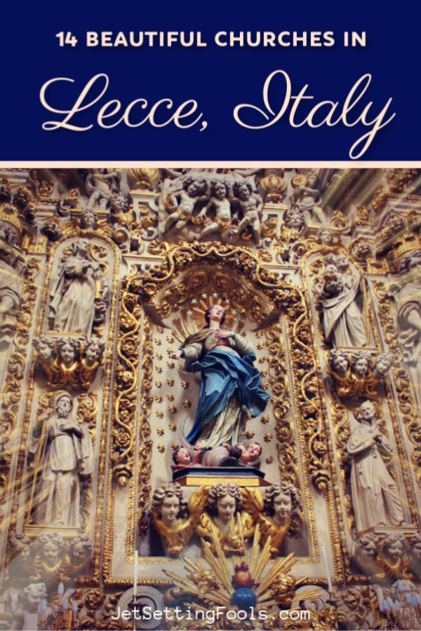 Beautiful Lecce, Italy Churches by JetSettingFools.com