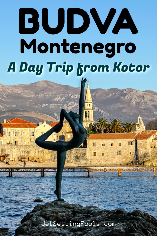 Budva, Montenegro Day Trip from Kotor by JetSettingFools.com