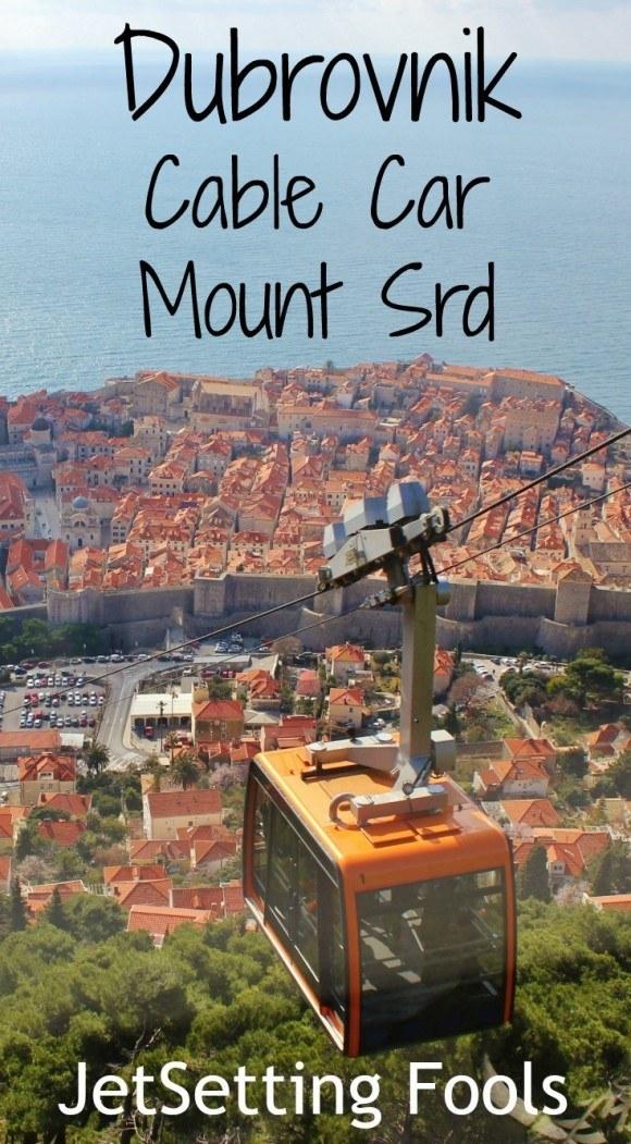 Dubrovnik Cable Car Mount Srd Croatia JetSetting Fools