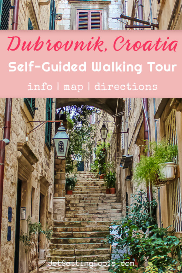 Dubrovnik, Croatia Self Guided Walking Tour by JetSettingFools.com