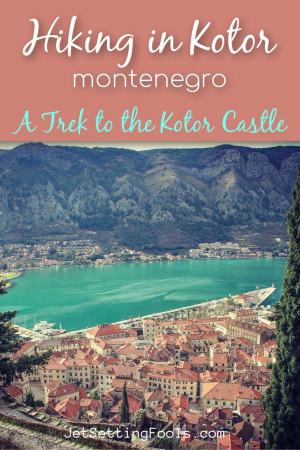 Hiking in Kotor by JetSettingFools.com