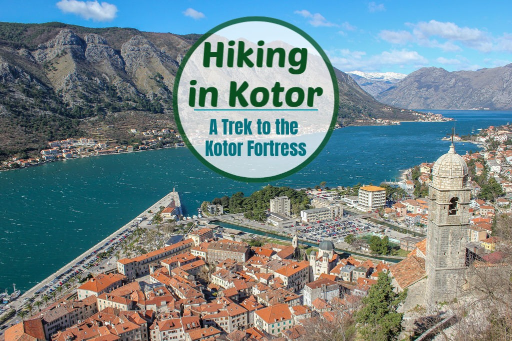 Hiking in Kotor: Trek to the Kotor Fortress of San Giovanni by JetSettingFools.com