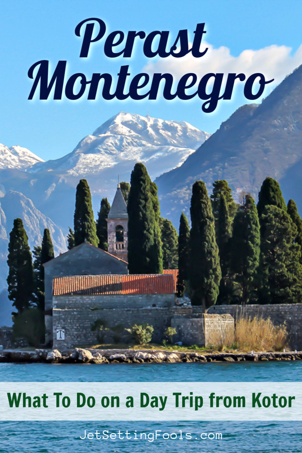 Perast, Montenegro Day Trip from Kotor by JetSettingFools.com