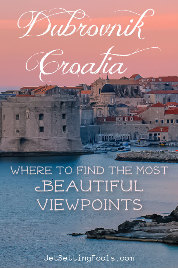 Where to find the most beautiful viewpoints in Dubrovnik, Croatia by JetSettingFools.com