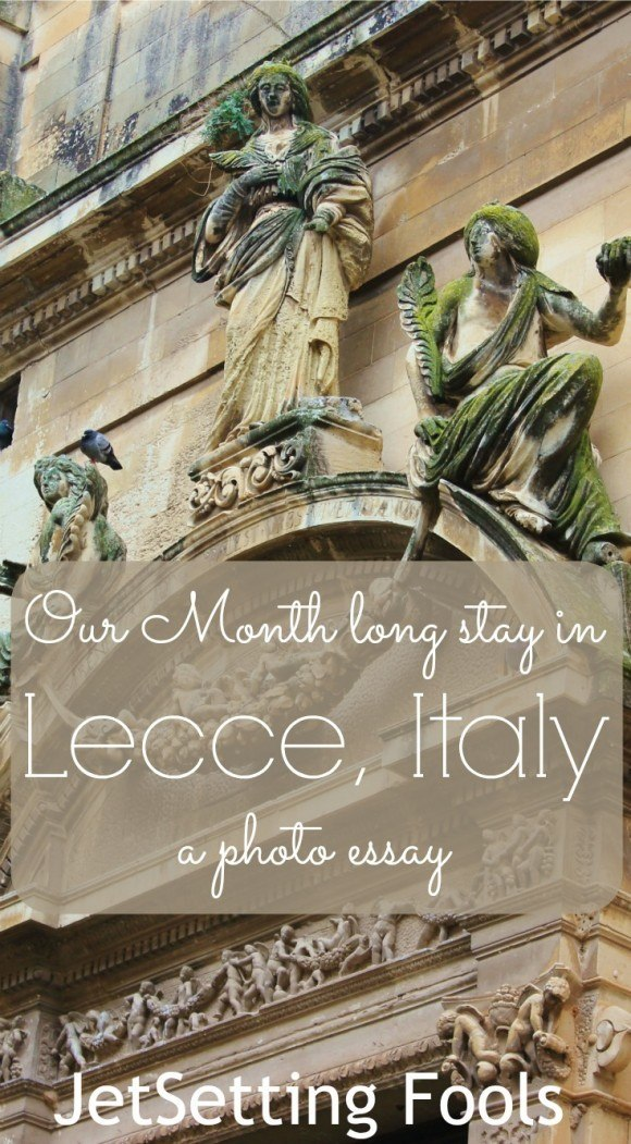 our month-long stay in lecce  a photo essay