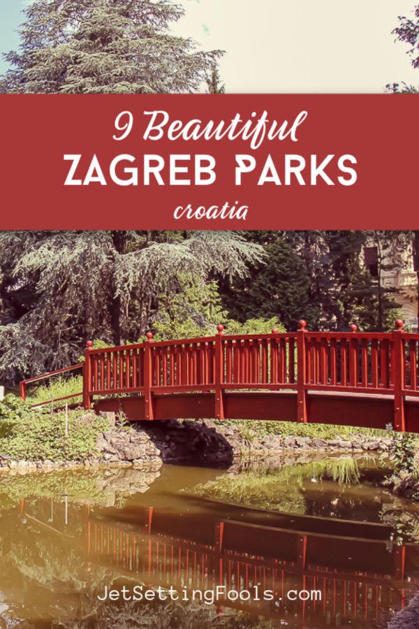 9 Zagreb Parks by JetSettingFools.com