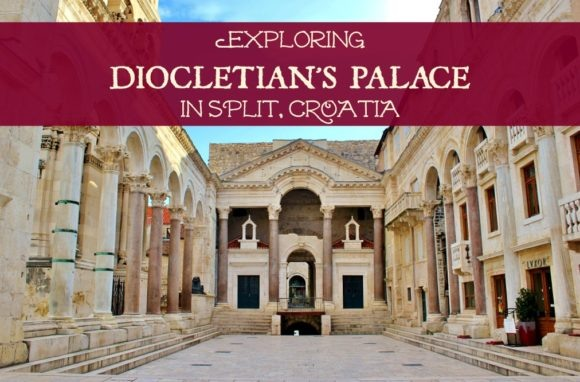 Exploring Diocletian's Palace in Split Croatia by JetSettingFools.com